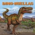 Dino-Huellas [Dino-Footprints] | Rhonda Lucas Donald