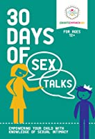 30 Days Of Sex Talks For Ages 12+: Empowering