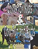Cows for Kids, Cow Fun and Facts, Malinda Mitchell, 1492926507