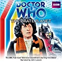 Doctor Who: The Pirate Planet Radio/TV Program by Douglas Adams Narrated by  AudioGO Ltd
