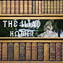 The Iliad Audiobook by  Homer, Samuel Butler - translator Narrated by Matthew Josdal