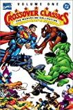 The Marvel/DC Collection: Crossover Classics, Vol. I