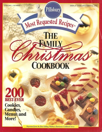 The Pillsbury Family Christmas Cookbook (Most Requested Recipes) (Volume 1, Number 1)