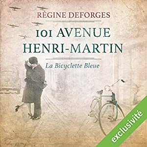 101 avenue Henri-Martin : 1942-1944 (La bicyclette bleue 2) Audiobook