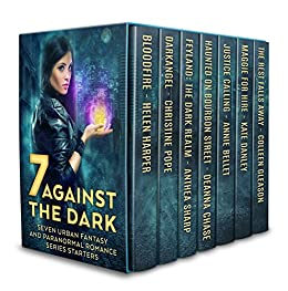 Seven Against the Dark: Seven Urban Fantasy and Paranormal Romance Series Starters by [Bellet, Annie, Chase, Deanna, Danley, Kate, Gleason, Colleen, Harper, Helen, Pope, Christine, Sharp, Anthea]