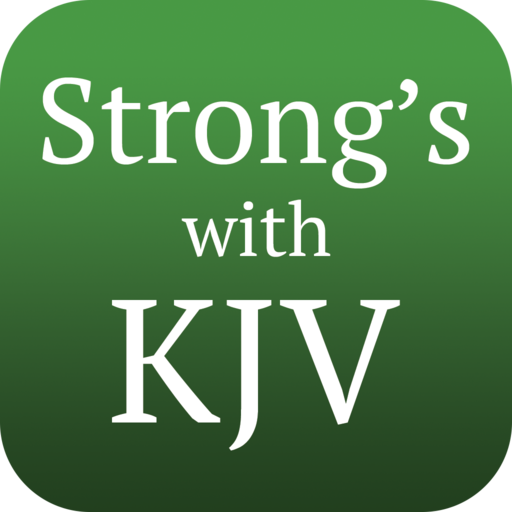 Strong's Concordance with KJV (Best Translation App For Android)