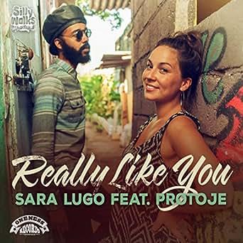 Amazon.com: Really Like You (feat. Protoje): Sara Lugo: MP3 ...