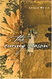 The Curing Season, Leslie Wells, 0446526932