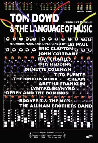 Tom Dowd and the Language of Music by