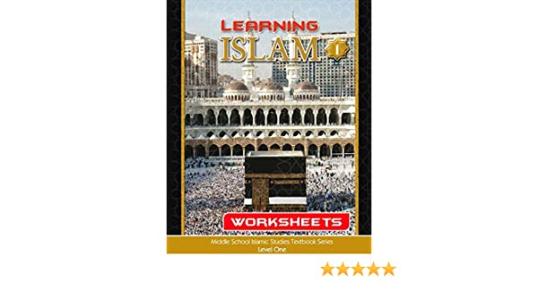 Learning Islam Workbook, Level 1, Grade 6: Jamilah Mabruk, Rula ...