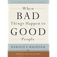 When Bad Things Happen to Good People: Twentieth Anniversary Edition, with a New...