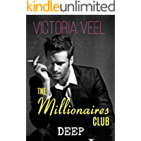 The Millionaires Club - DEEP (Part II)