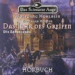 Die Entdeckung (Das schwarze Auge - Das Jahr des Greifen 2) | Wolfgang Hohlbein,Bernhard Hennen