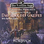 Die Entdeckung (Das schwarze Auge - Das Jahr des Greifen 2) | Wolfgang Hohlbein, Bernhard Hennen