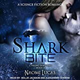 Shark Bite: Cyborg Shifters Series, Book 3