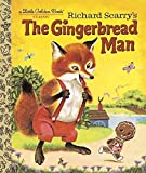 : [(Richard Scarry's the Gingerbread Man)] [By (author) Nancy Nolte ] published on (July, 2015)