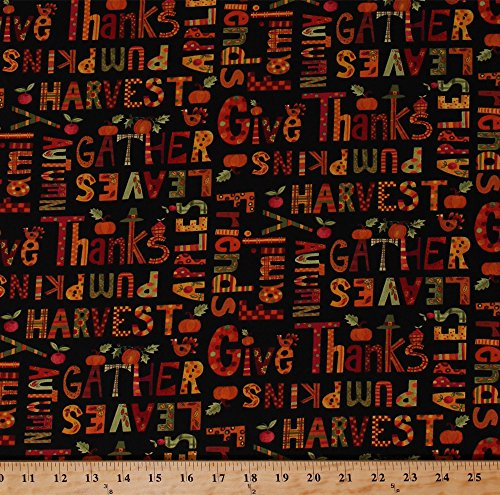 Cotton Thanksgiving Words Sayings Fall Autumn Autumnal Harvest Pumpkins Turkeys Leaves Apples Give Thanks Black Cotton Fabric Print by the Yard -