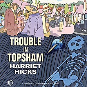 Trouble in Topsham Audiobook