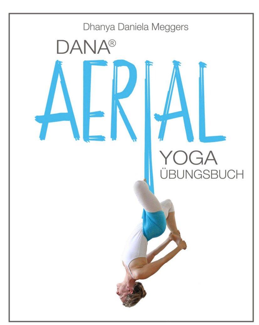 Dana Aerial Yoga: Übungsbuch: Amazon.es: Desconocido: Libros