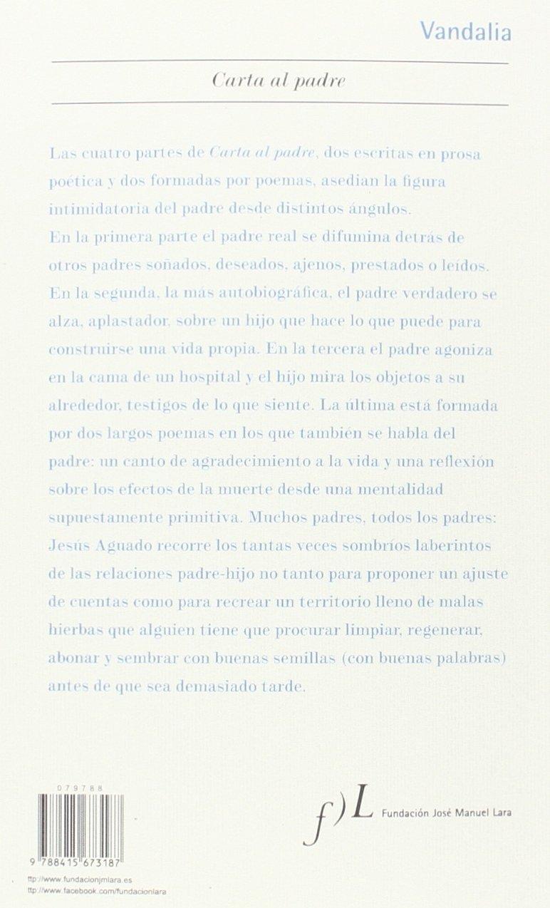 Carta al padre (VANDALIA): Amazon.es: Jesús Aguado: Libros