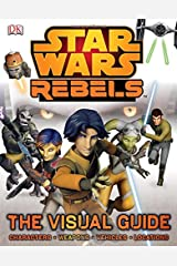 Star Wars Rebels The Visual Guide Hardcover
