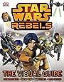 Star Wars Rebels The Visual Guide