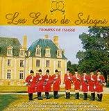 Les Echos De Sologne: Trompes De Chasse