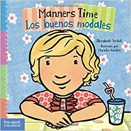 Manners Time / Los buenos modales (Toddler Tools) (English and Spanish Edition): Elizabeth Verdick, Marieka Heinlen: 9781631981203: Amazon.com: Books
