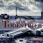 Der Todestrieb   Jacques Mesrine