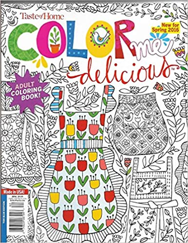 Taste Of Home COLOR ME DELICIOUS SPRING 2016 ADULT COLORING BOOK KANE MANSON 0074820087947 Amazon Books
