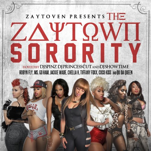 Zaytown Sorority [Explicit]