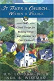 img - for It Takes a Church Within a Village book / textbook / text book