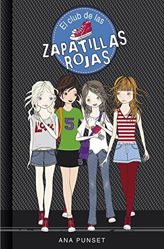 El club de las zapatillas rojas / The Red Slippers Club Spanish Edition by Ana Punset 2013-11-07: Amazon.es: Ana Punset: Libros