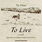 To Live: A Novel | Yu Hua,Michael Berry