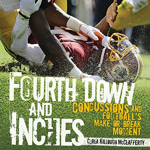 Price comparison product image Fourth Down and Inches: Concussions and Football's Make-or-Break Moment