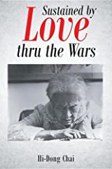 Sustained by Love Thru the Wars Paperback