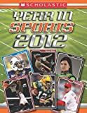 Scholastic Year in Sports 2012