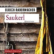Saukerl (Kommissar Alois Schön 1)   Ulrich Radermacher