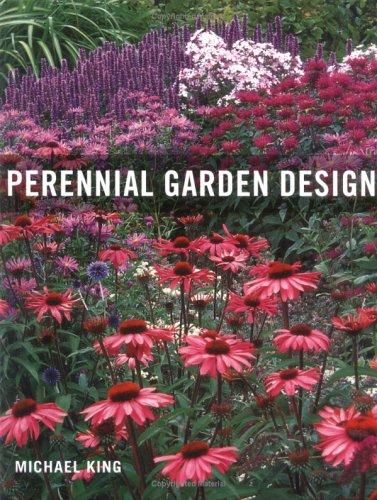 Perennial Garden Design Michael King 9780881927672 Amazon Com