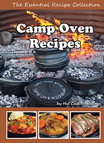 Camp Oven Recipes: The Essential Recipe Collection (Cast Iron Boys Book 0) by Michael Viller