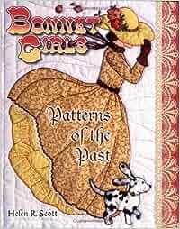 Bonnet Girls: Patterns of the Past: Amazon.es: Helen R