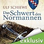 Das Schwert des Normannen (Normannen-Saga 1)   Ulf Schiewe