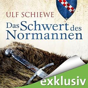 Das Schwert des Normannen (Normannen-Saga 1) Hörbuch