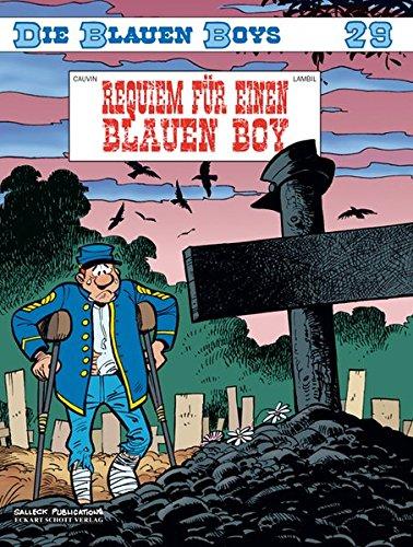 Die Blauen Boys, Band 29: Requiem für einen Blauen Boy Taschenbuch – 1. Juni 2008 Raoul Cauvin Willy Lambil Eckart Schott Salleck Publications