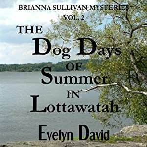 The Dog Days of Summer in Lottawatah Hörbuch