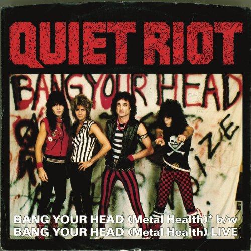 Bang Your Head (Metal Health) ...