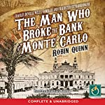 The Man Who Broke the Bank at Monte Carlo | Robin Quinn