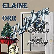 Holidays in Ocean Alley: Special to the Jolie Gentil Series: Jolie Gentil Cozy Mystery Series, Book 9   Elaine L. Orr