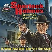Sherlock Holmes: Consulting Detective, Volume 7 | I.A. Watson, Aaron Smith, Alan J. Porter, Greg Hatcher