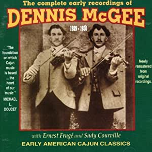 Dennis McGee The Early Recordings Of Dennis McGee